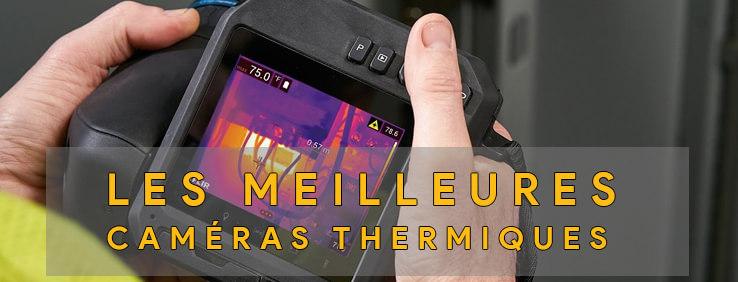 Les meilleures caméras thermiques