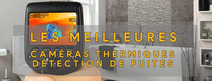 image montrat que l'on parle des meillerus caméras thermiques pour détecter les fuites et diagnostiquer les problèmes d'humidité